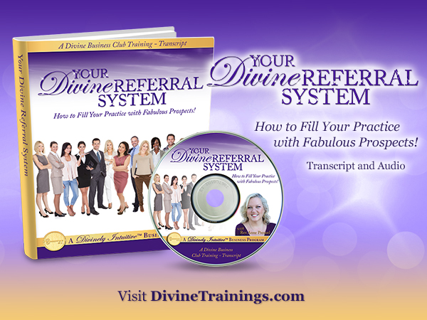 Your Divine Referral System